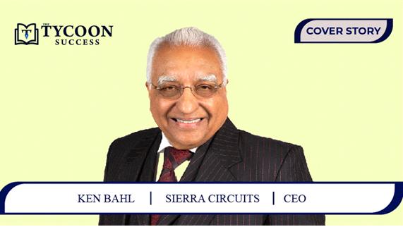 Ken Bahl | CEO | Sierra Circuits | Printed Circuit Board (PCB) Manufacturing