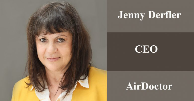 Jenny Cohen Derfler   Chief Executive Officer and Founder   AirDoctor