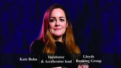Kate Bohn   Incubator & Accelerator lead   Lloyds Banking Group